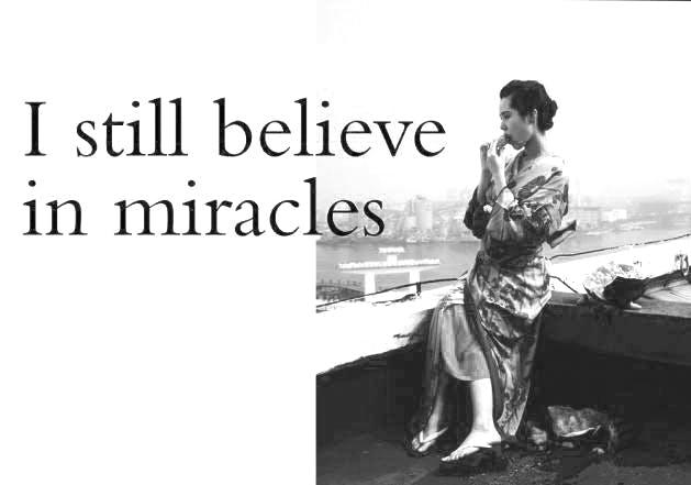 BIlde av utstillingsplakat til I still believe in miracles